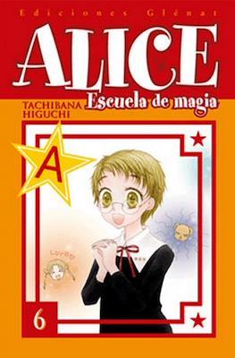 Alice. Escuela de magia (Rústica con sobrecubierta) #6