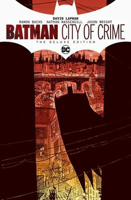 Batman: City of Crime – The Deluxe Edition