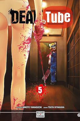 Dead Tube #5