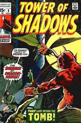 Tower of Shadows (Comic Book. 1969 - 1971. The series continues as Creatures on the Loose from issue #10 and on) #8