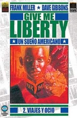 Give me Liberty (Rustica 52/52/48 pp) #2