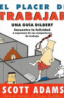 El placer de trabajar. Una guía Dilbert