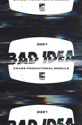 Bad Idea Crass Promotional Module