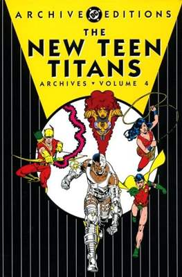 DC Archive Editions. The New Teen Titans #4