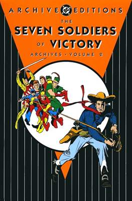 DC Archive Editions. The Seven Soldiers of Victory (Hardcover 240-228-288 pp) #2