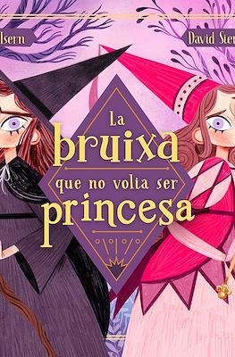 La bruixa que no volia ser princesa (Cartoné 48 pp) #