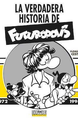 La verdadera historia de Futurópolis 1972-1994