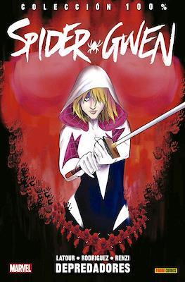 Spider-Gwen. 100% Marvel (2016 - ) (Rústica con solapas, 160 páginas.) #3