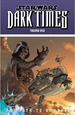 Star Wars: Dark Times (Softcover 120-128 pp) #1