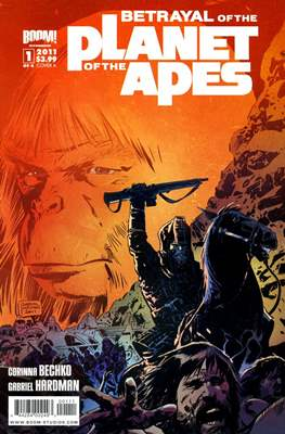 Betrayal of the Planet of the Apes (Comic Book) #1