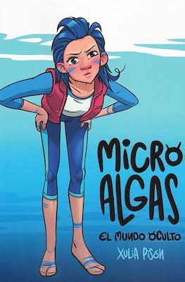 Microalgas: El mundo oculto (Rústica con solapas) #