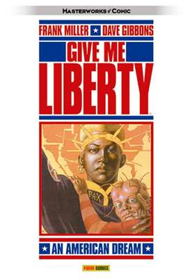 Give Me Liberty: An American Dream