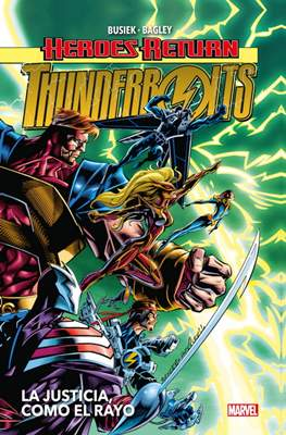 Heroes Return. Thunderbolts #1