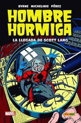 Hombre Hormiga: La llegada de Scott Lang. 100% Marvel HC