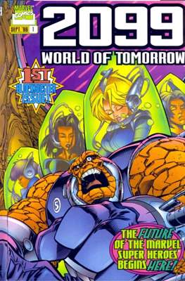 2099: World of Tomorrow Vol 1 #1
