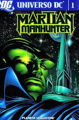 Universo DC: Martian Manhunter (Brossurato. 464 pp) #1
