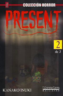 Present #2