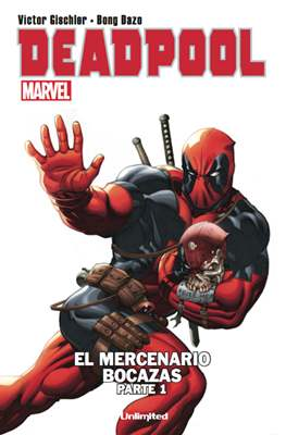 Deadpool. El mercenario bocazas