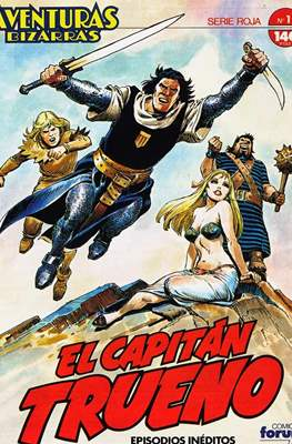 Aventuras Bizarras. El Capitán Trueno. Serie Roja