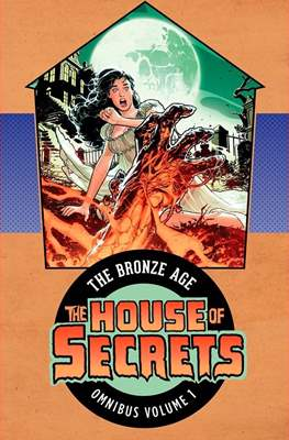 The House Of Secrets. The Bronze Age Omnibus (Hardcover 864 pp) #1