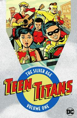 Teen Titans: The Silver Age #1