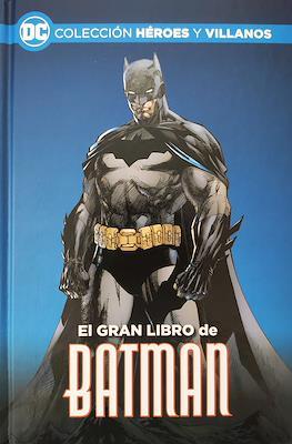 El gran libro de Batman Colección Héroes y Villanos