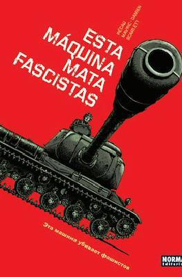 Esta máquina mata fascistas
