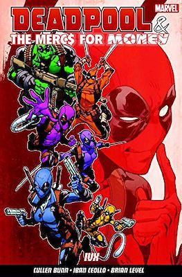 Deadpool & the Mercs For Money (Trade paperback) #2
