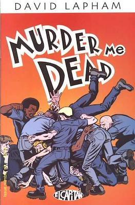 Murder Me Dead (Comic Book) #6