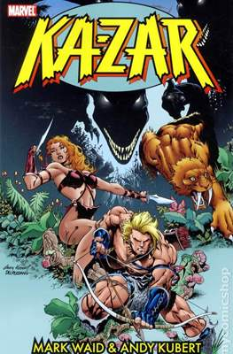Ka-Zar by Mark Waid & Andy Kubert (Softcover 200-216 pp) #1