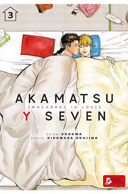 Akamatsu y Seven: Macarras in love #3