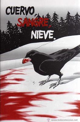 Cuervo, sangre, nieve / La uña de Itrthil