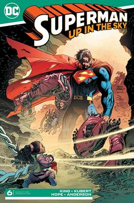 Superman: Up In The Sky (Comic Book) #6
