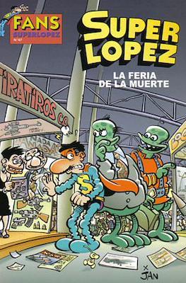 Fans Super López (Rústica) #47