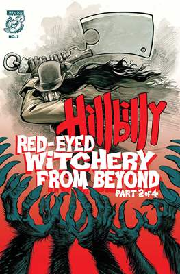Hillbilly: Red-Eyed Witchery From Beyond (Comic Book) #2