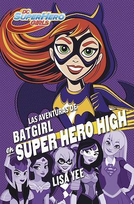 DC Super Hero Girls (Rústica con solapas) #3
