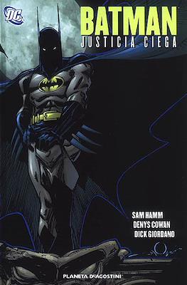 Batman. Justicia ciega