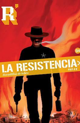 La Resistencia (Rústica 80 pp) #4
