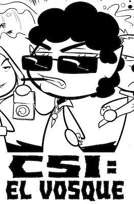 CSI: El Vosque. Una aventura de los Maderos