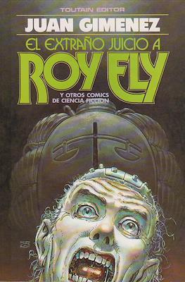 El extraño juicio a Roy Ely y otros cómics de ciencia-ficción