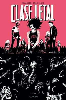 Clase Letal (Rústica) #5