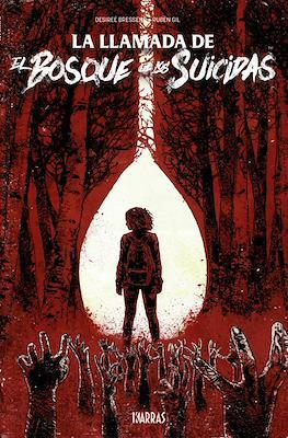 La Llamada de El Bosque de los Suicidas (Rústica 104 pp) #