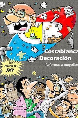 Costablanca Decoración. Reformas a mogollón