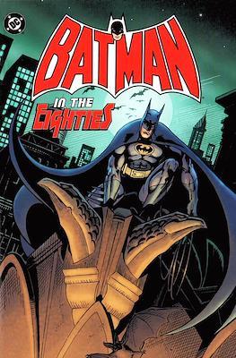 Batman In The Eighties