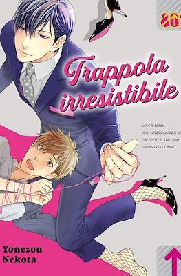 Trappola irresistibele