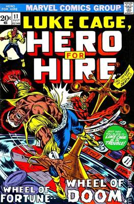 Hero for Hire / Power Man Vol 1 / Power Man and Iron Fist Vol 1 #11