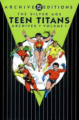 DC Archive Editions. The Silver Age Teen Titans