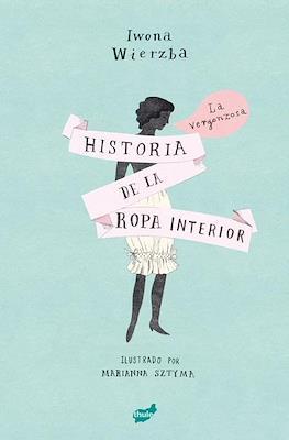 La vergonzosa historia de la ropa interior (Cartoné 136 pp) #