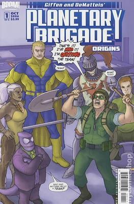 Planetary Brigade Origins (2006)