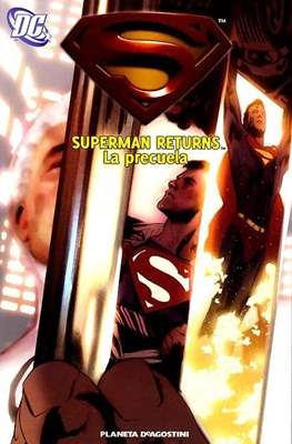 Superman Returns. La precuela